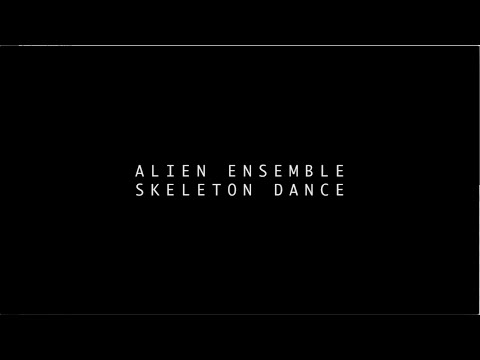 Autofetched Thumbnail of YouTube: Alien Ensemble: Skeleton Dance